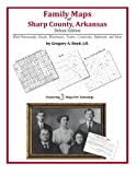 Family Maps of Sharp County, Arkansas