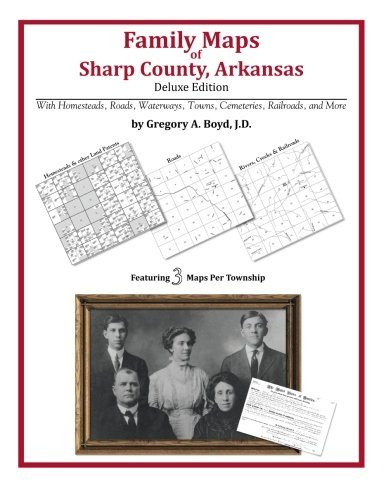 Family Maps of Sharp County, Arkansas (Arphax Publishing Sharp Co compare prices)