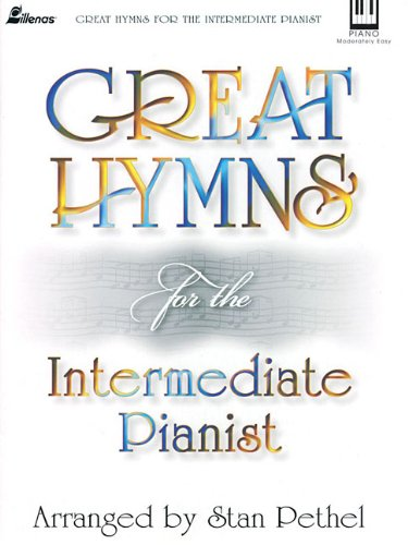 Great Hymns for the Intermediate Pianist (Lillenas Publications)