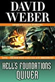img - for Hell's Foundations Quiver: A Novel in the Safehold Series book / textbook / text book