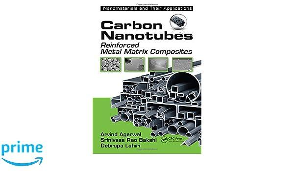Carbon Nanotubes: Reinforced Metal Matrix Composites (Nanomaterials and their Applications)