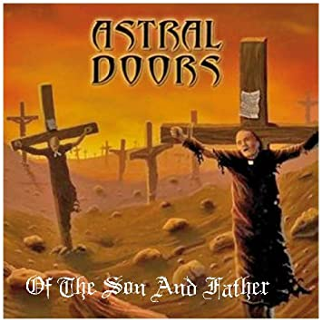 Of the Son and the Father  sc 1 st  Amazon.com & Astral Doors - Of the Son and the Father - Amazon.com Music