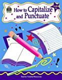How to Capitalize and Punctuate, Grades 3-5, Kathleen Null, 157690329X