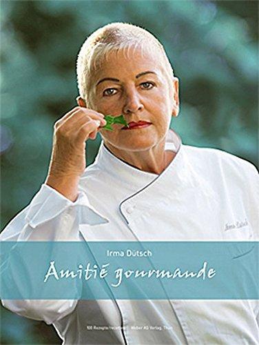 Irma Dütsch – Amitié gourmande