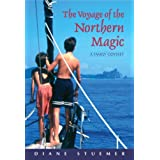 The Voyage of the Northern Magic: A Family Odyssey