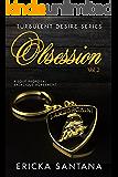 Obsession vol.2: Risque proposal  Salacious agreement  (Possessive  Alpha Male  Billionaire) (Turbulent Desire Series)