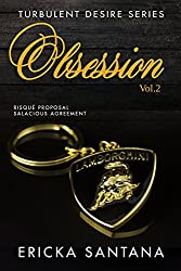 Obsession vol.2: Risque proposal  Salacious agreement  (Meet the Witty, Sexy and so Dirty Jean Carlo DePandi) (Possessive playboy Billionaire and Sassy Spitfires Novel) (Turbulent Desire Series)