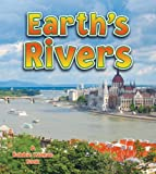 Earth's Rivers, Bobbie Kalman, 0778732088