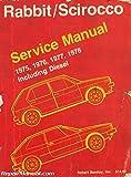 U-VRB8 Used Volkswagen Rabbit Scirocco Service Manual 1975-1978