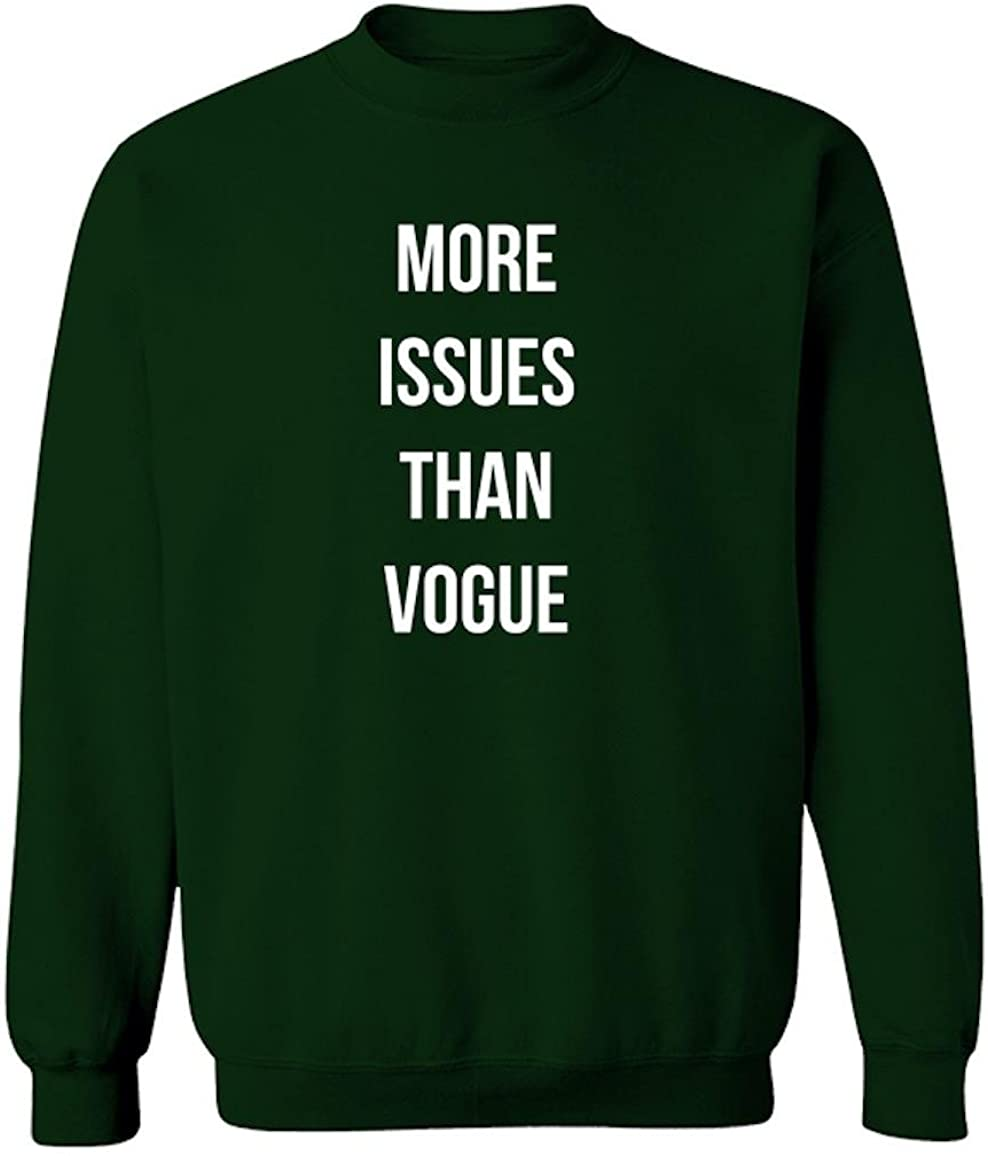 Funny More Issues Than Vogue Graphic Design Crew Neck Sweatshirt