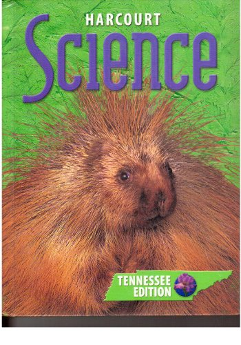 Harcourt Science, Grade 3, Tennessee Edition
