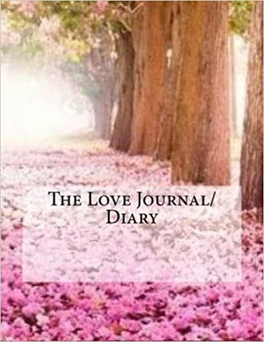 The Love Journal/Diary