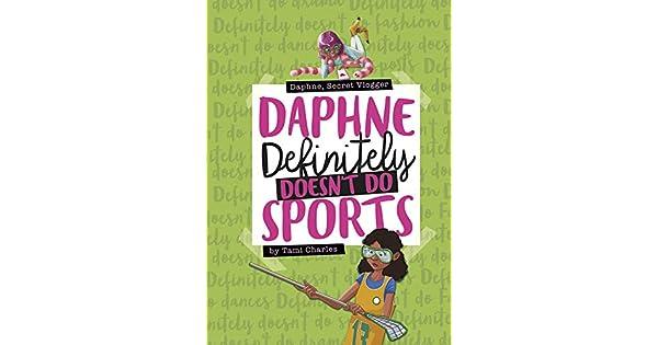Amazon.com: Daphne Definitely Doesnt Do Sports (Daphne ...