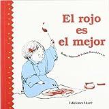 El Rojo Es el Mejor, Kathy Stinson and Ekare Staff, 9802570877