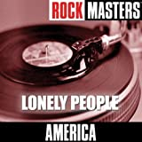 America - Lonely People