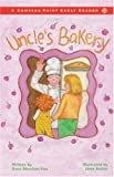 uncles bakery - Uncle's Bakery (Compass Point Early Readers)