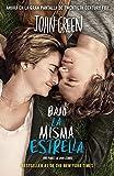 Image of Bajo la misma estrella (The Fault in Our Stars) (Spanish Edition)