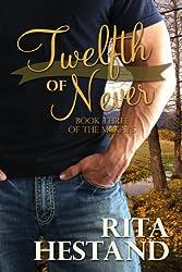 Twelfth of Never (Book 3 of the McKay's series)
