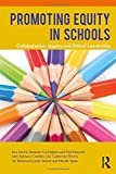 img - for Promoting Equity in Schools: Collaboration, Inquiry and Ethical Leadership book / textbook / text book