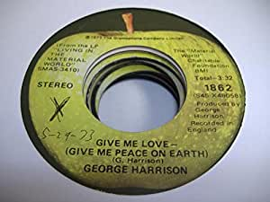 GEORGE HARRISON 45 RPM Give Me Love - (Give Me Peace On Earth) / Miss O'Dell