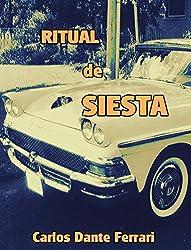RITUAL DE SIESTA (Spanish Edition)