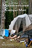 img - for The Misadventures of Camper Man book / textbook / text book