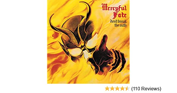MERCYFUL FATE - Dont Break the Oath - Amazon.com Music