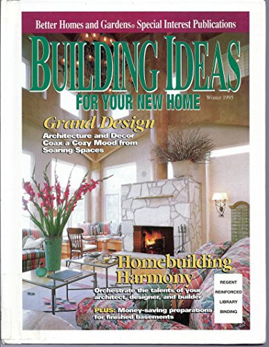 Building Ideas - Winter 1995 (Better Homes and Gardens Special Interest Publications)