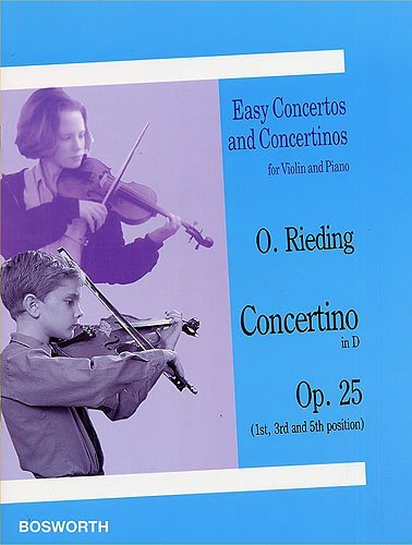 Concertino in D, Op. 25: Easy Concertos and Concertinos Series for Violin and Piano (Easy Concertos and Concertinos for Violin and Piano) by Bosworth