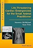 Life-Threatening Cardiac Emergencies for the