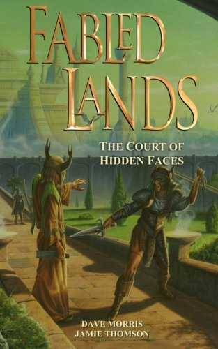 Fabled Lands : The Court of Hidden Faces