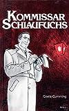 Kommissar Schlaufuchs, Cumming, G., 0717508692