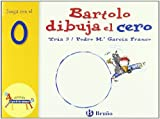 img - for Bartolo dibuja el cero: Juega Con El 0 (Zoo; Zoo De Los Numeros) (Spanish Edition) book / textbook / text book