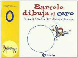 Libro Epub Gratis Bartolo Dibuja El Cero: Juega Con El 0
