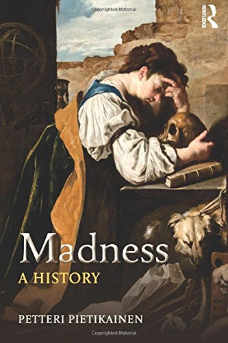 Madness: A History