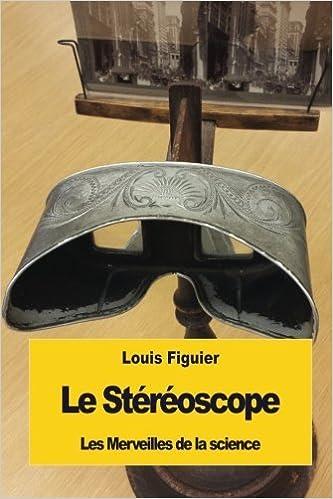 Télécharger en ligne Le Stéréoscope epub, pdf