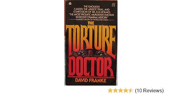 The Torture Doctor: David Franke: 9780380007301: Amazon com