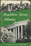 Peachtree Street, Atlanta, William B. Williford, 0820301361