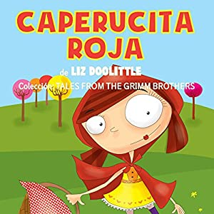 Caperucita Roja [Red Riding Hood] Audiobook