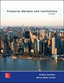 Financial Markets and Institutions (The Mcgraw-hill / Irwin Series in Finance, Insurance and Real Estate)