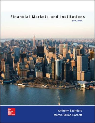 Financial Markets and Institutions (The Mcgraw-hill / Irwin Series in Finance, Insurance and Real Estate) by Saunders Anthony