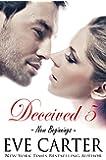 Deceived 5 - New Beginnings (Deceived series)