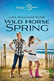 Wild Horse Spring (Sisters in All Seasons)