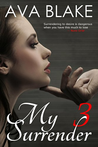 My Surrender: Book Three (Billionaire Contemporary (Librarian Outfits)