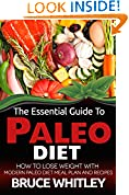 The Essential Guide to Paleo Diet