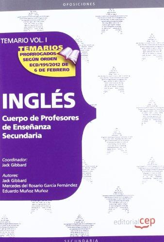 Cuerpo de profesores de enseñanza secundaria. Inglés. Temario. Vol. I