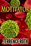 The Motivator, Terrence Roth, 1490912851
