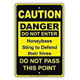 CAUTION DANGER Do Not Enter Honeybees Sting To Defend Their Hives Do Not Pass This Point Black Yellow Notice Aluminum Metal 8''x12'' Sign Plate