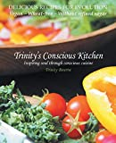 Trinity's Conscious Kitchen by