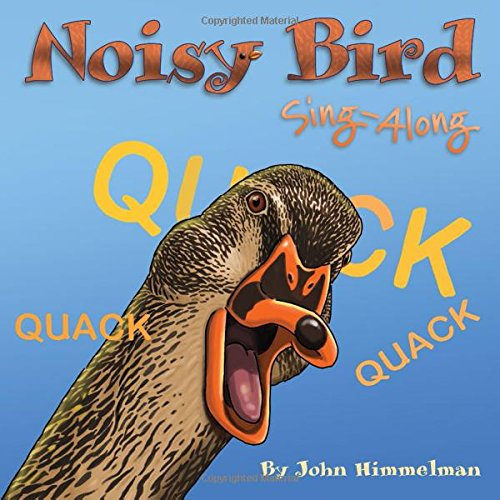 - Noisy Bird Sing-Along (Noisy Sing-Along)